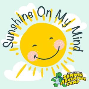 Week 1: Sunshine On My Mind
