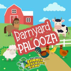 WEEK 7: Barnyard Palooza