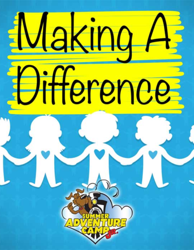 Summer Adventure Camp Jr Making A Difference