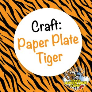 Craft: Tiger Paper Plate