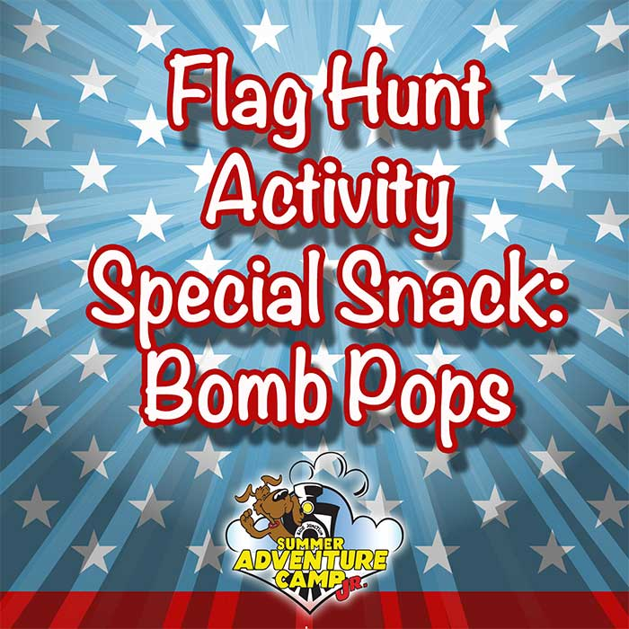Flag Hut Activity & Special Snack Bomb Pops