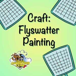 Craft: Flyswatter Painting