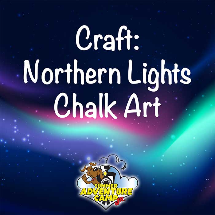 Craft: Northern Lights Chalk Art