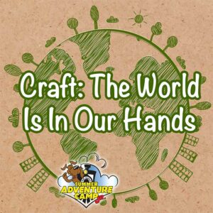 Craft: The World Is In Our Hands