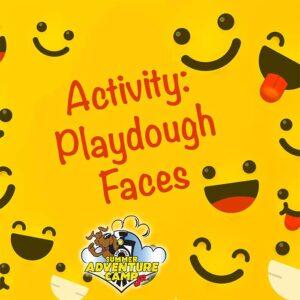 Activity: Play-dough Faces