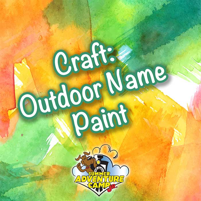 Craft: Outdoor Name Paint
