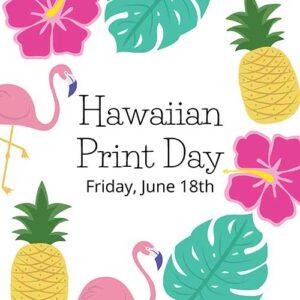 Hawaiian Print Day